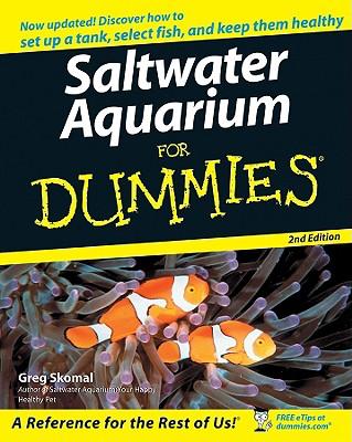 Saltwater Aquariums for Dummies By Skomal, Gregory